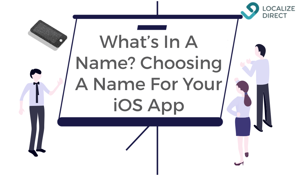 What's In A Name? Choosing A Name For Your iOS App